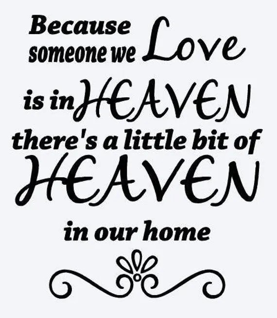 Download Because someone we love is in Heaven SVG File Quote Cut File