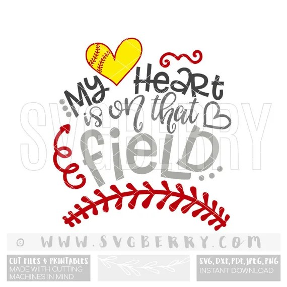 Download My Heart is on that Field SVG / Softball Mom Svg / Softball