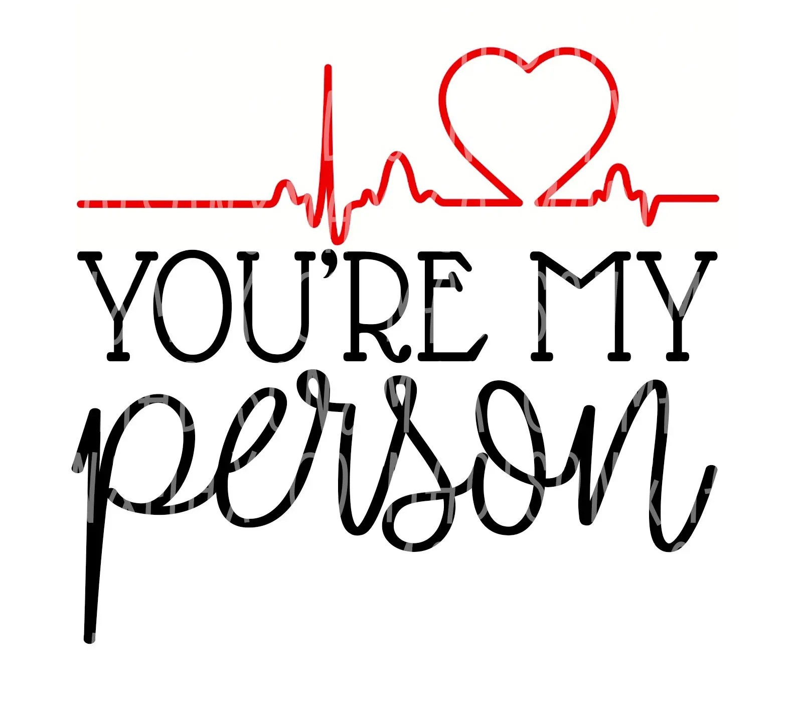 You Re My Person Svg Dxf Coffee Svg Svg
