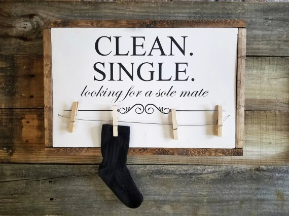 Clean Single, Looking For Mate Wood Sign