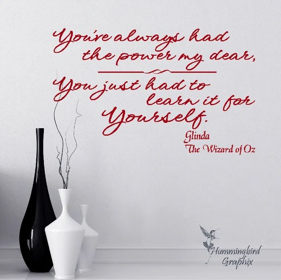 You've Always Had the Power My Dear Wizard of Oz Decal by HummingbirdGraphix
