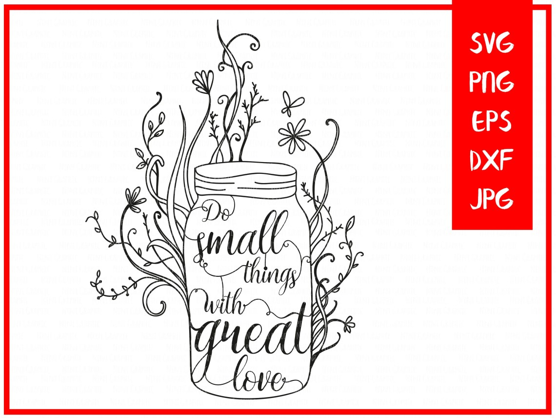 Download Do small things with great love saying SVG PNGDXF