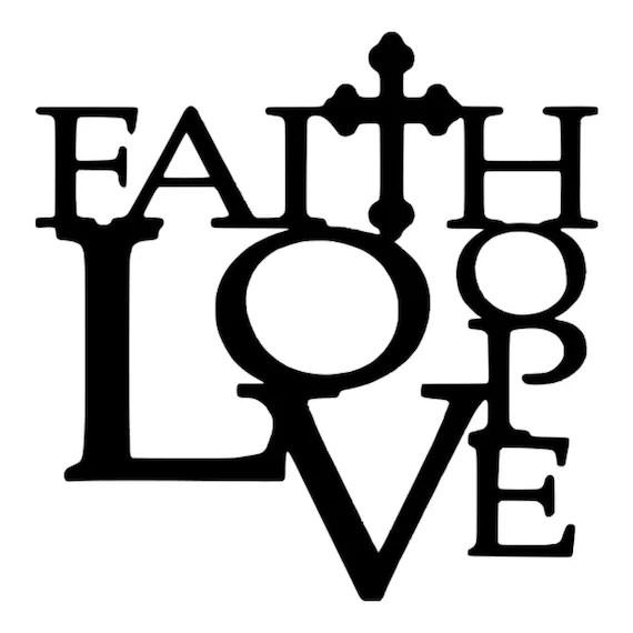Download Faith Hope Love svg Wedding svg Faith svg Christian svg