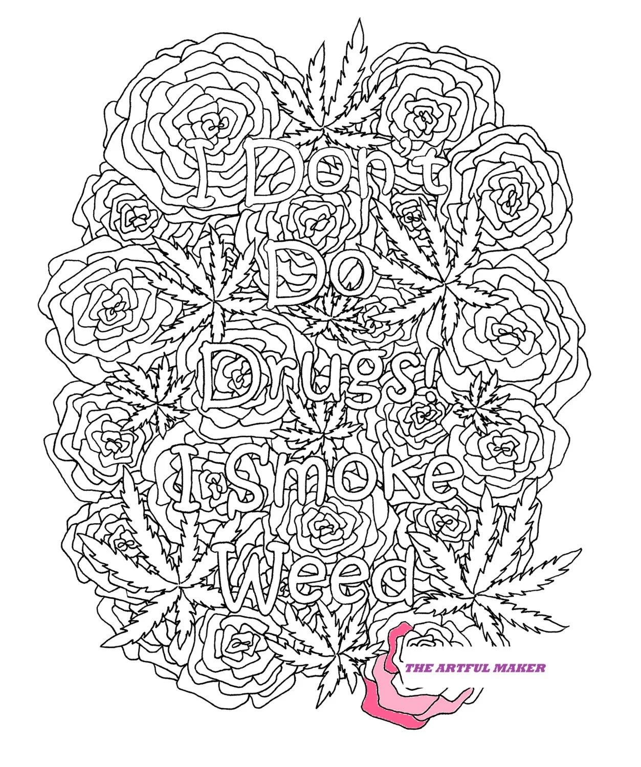 I Don T Do Drugs I Smoke Weed Adult Coloring Page By