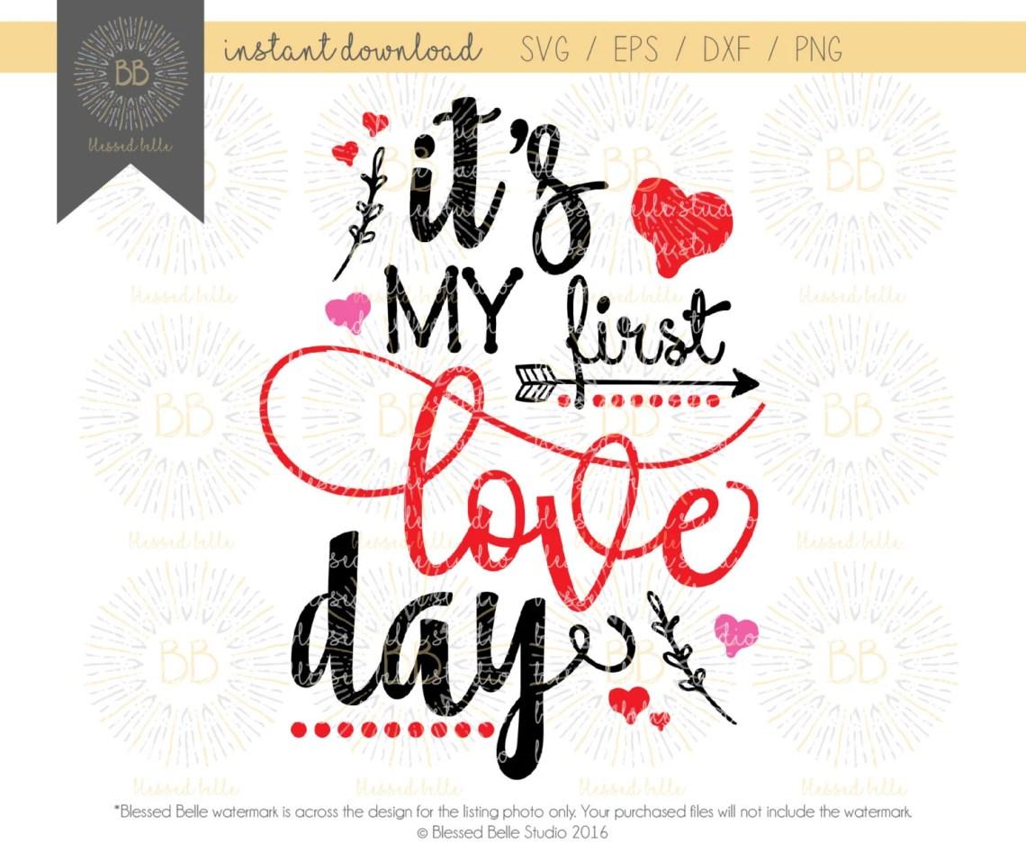 Download It's my first love day SVG First Valentine's Day SVG