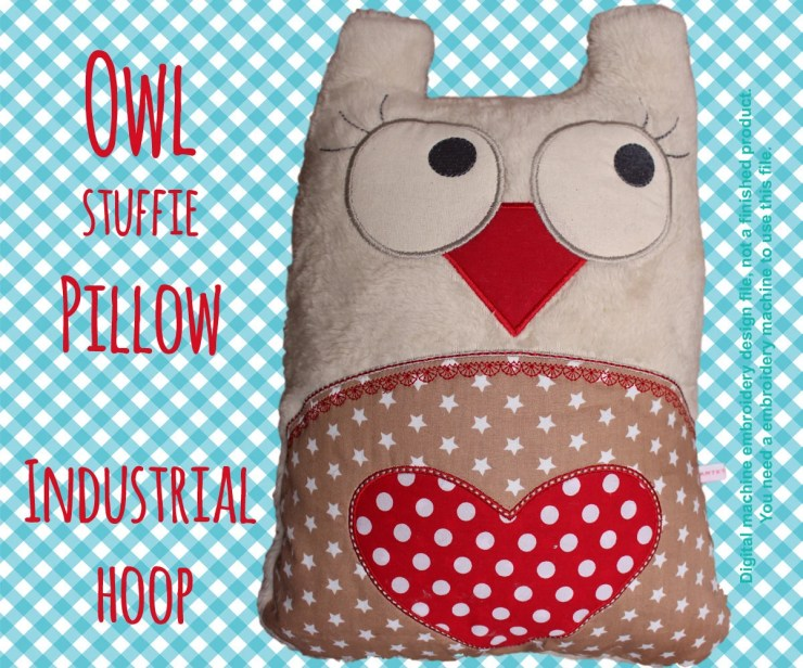 Owl stuffie-pillow - INDUSTRIAL hoop - ITH - In The Hoop - Machine Embroidery Design File, digital download