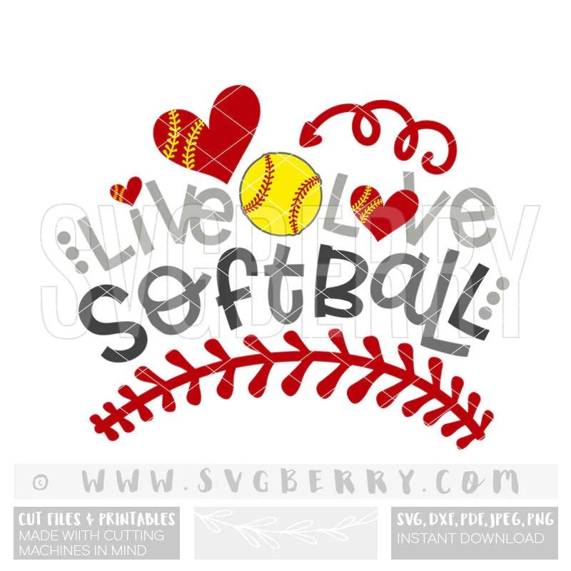 Download Live Love Softball SVG / Softball Svg / Softball Mom Shirts