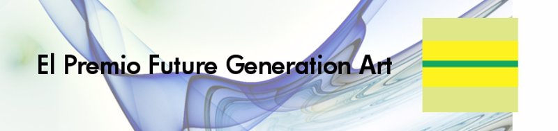 Premio Future Generation Art