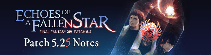 Final Fantasy XIV Patch Notes (5.25): Save The Queen & Stysteel 2 Final Fantasy, MMO, Patch Notes