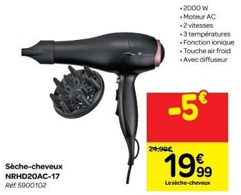 Promotion Carrefour Nalk Rey Seche Cheveux Nrhd20ac 17 Nalk Rey Appareils Electriques Valide Jusqua 4 Promobutler