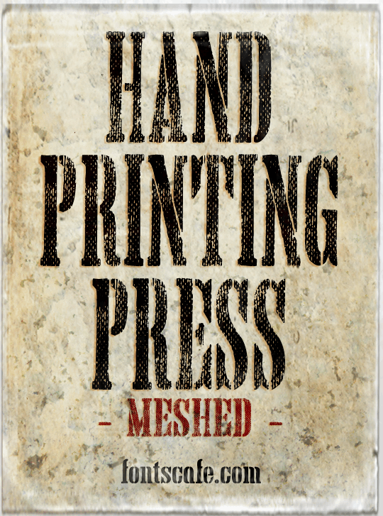 Download Hand Printing Press Meshed_demo font by FontsCafe - FontSpace