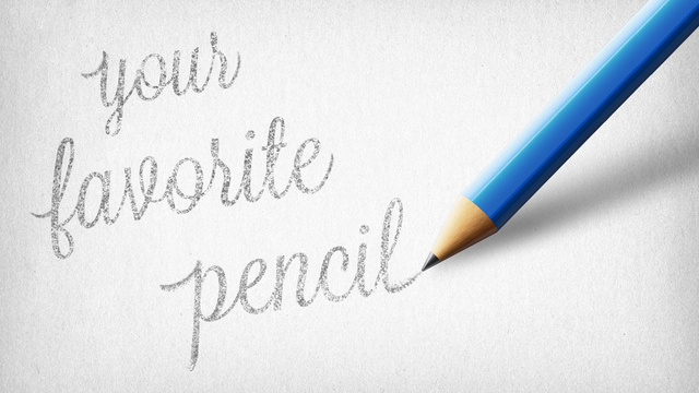 Show Us Your Favorite Pencil