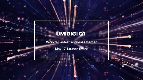 UMIDIGI Q1, world's fastest wireless charger will be ...