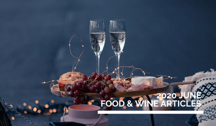June 2020  Food & Wine Online English Articles  》2020年6月餐酒英文網路文章