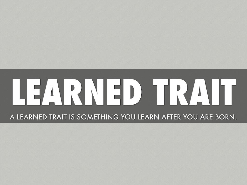 Inherited Vs Learned Traits Macy By Kelsea Burke