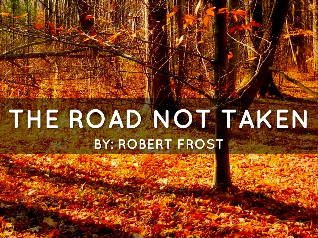 The Road Not Taken By Whitney Headlee
