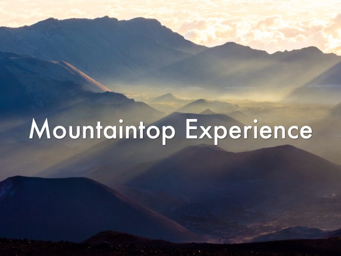 Image result for A MOUNTAINTOP EXPERIENCE WITH GOD