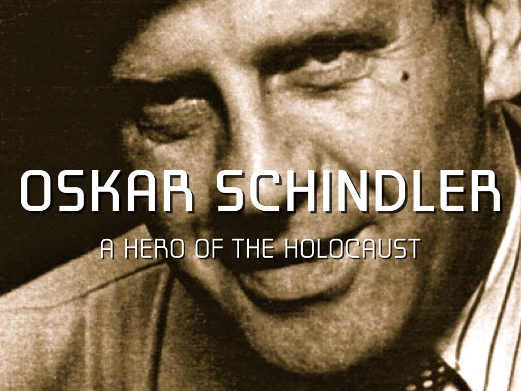 Oskar Schindler Essay