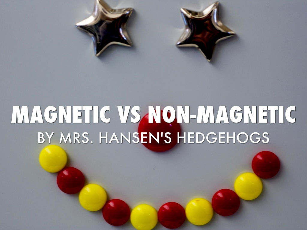 Magnetic Vs Non Magnetic In The Classroom By Patricia