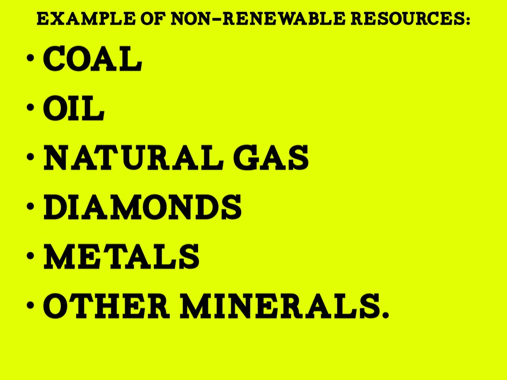 An Example Of A Non Renewable Resource Examples Of
