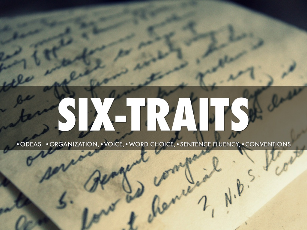 Six Traits By Ryan Mosier