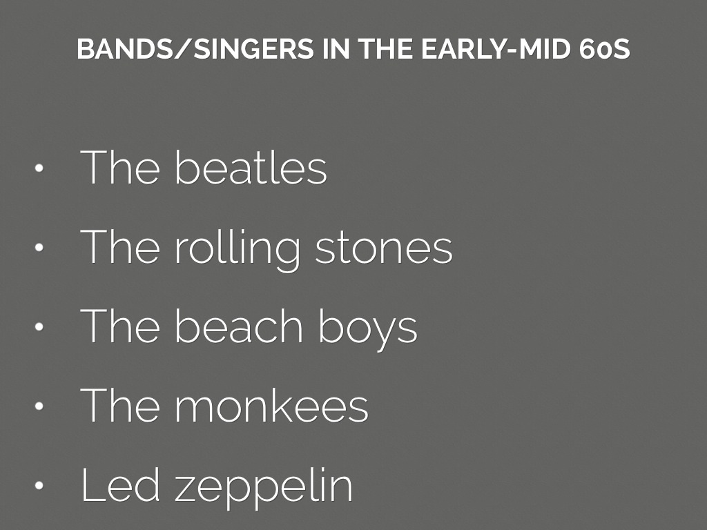 Popular Bands Mid During Early 5 S Were 1960