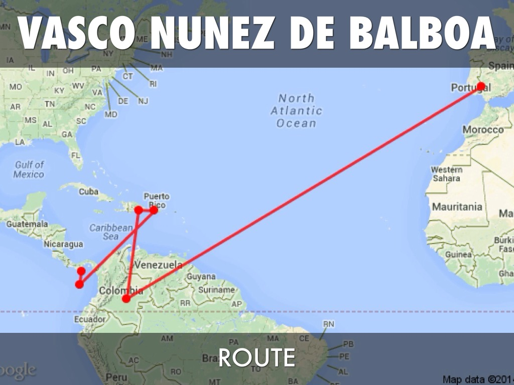 And Where He De Vasco Map Balboa Sailed Nunez