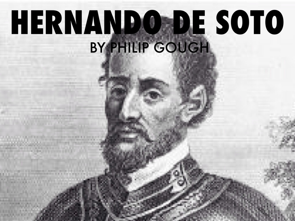 Hernando De Soto By Philip Gough