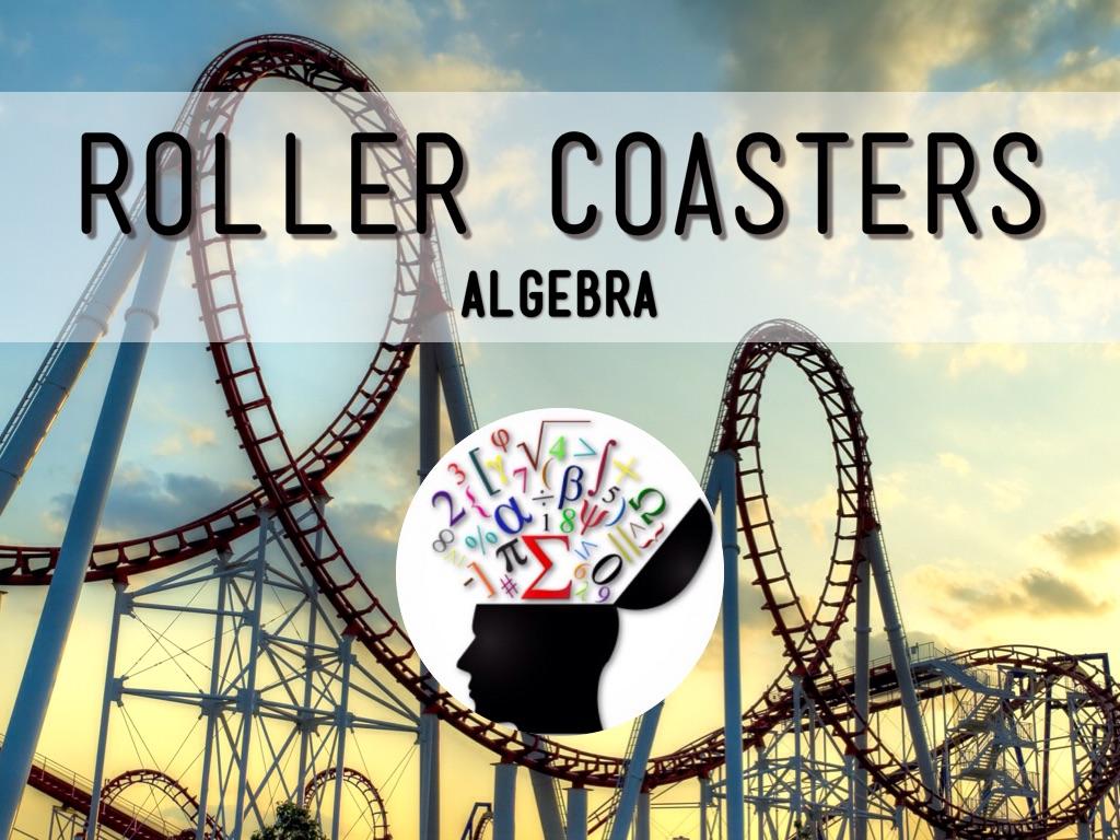 Roller Coaster Math By K J