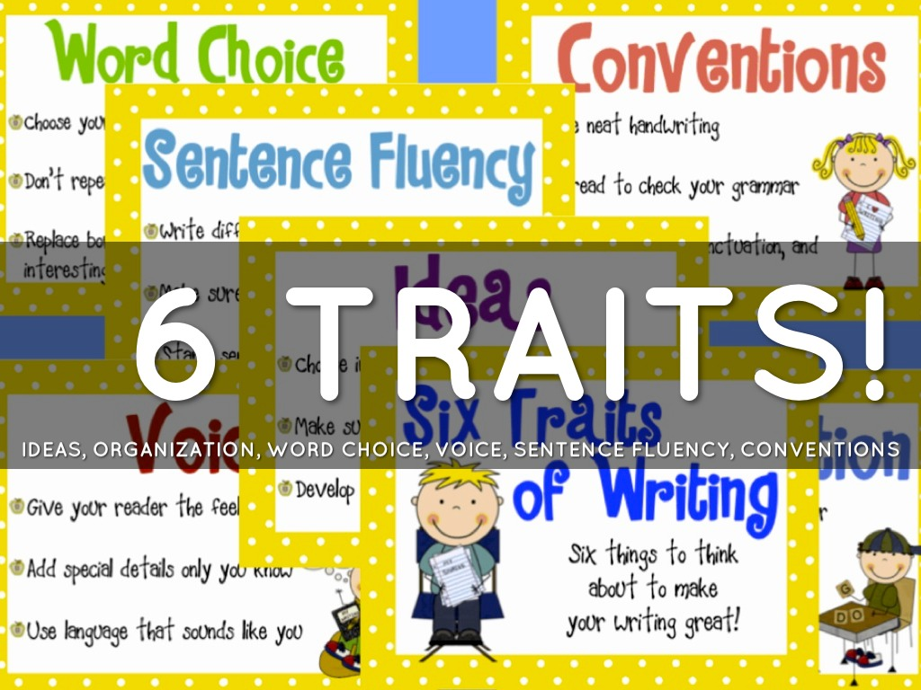 Six Traits By Neely Smith