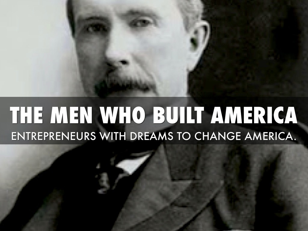 The Men Who Built America By Tom Clark