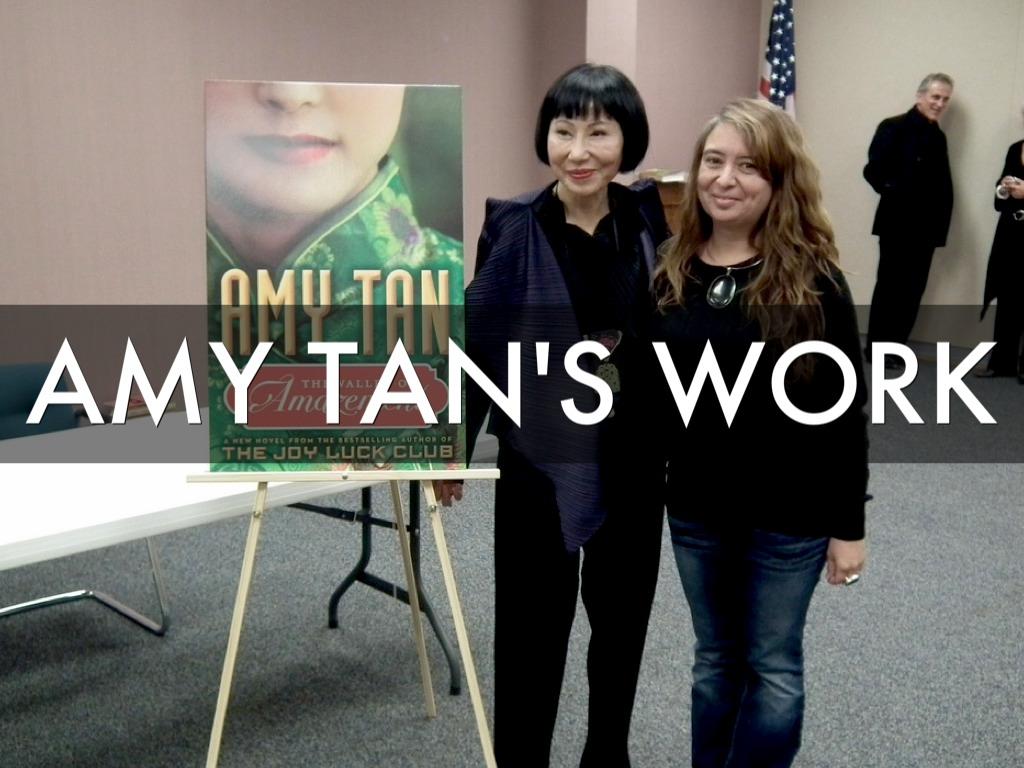 Amy Tan Presentation By Kati Shr