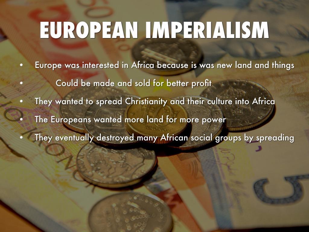 European Imperialism In Africa By Kyla Stauffer