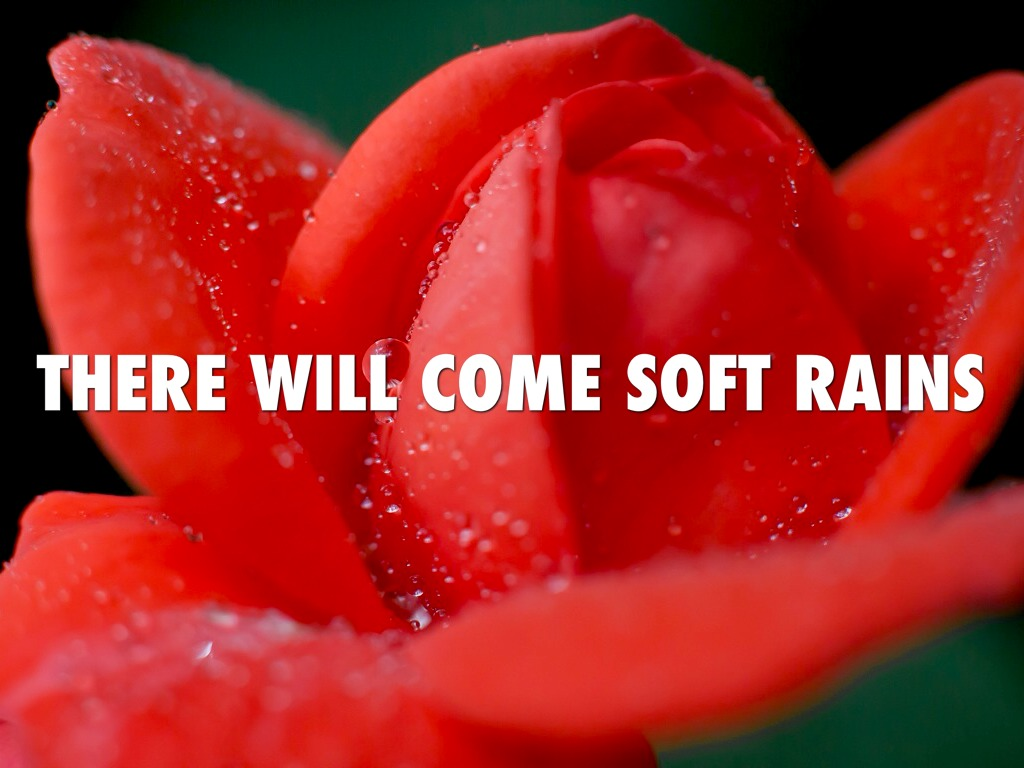 There Will Come Soft Rains By Selene Carranza
