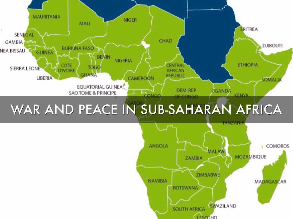 War And Peace In Sub Saharan Africa By Laura Taylor