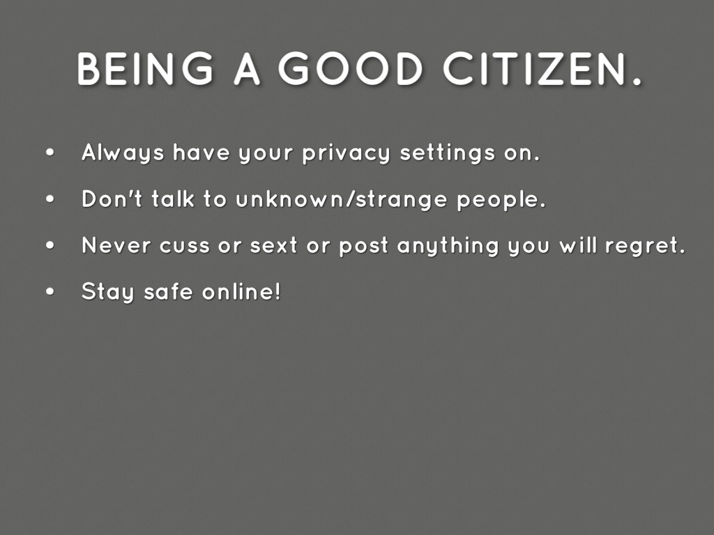 Digital Citizenship By Maggie Wampler