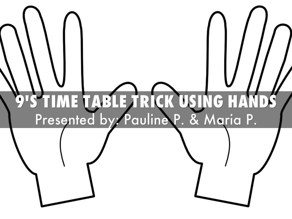 9 Times Tables Hand Trick