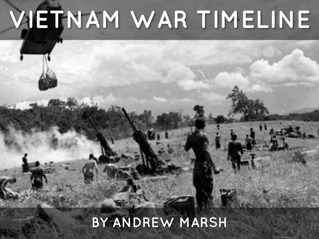 Vietnam War Timeline By Andrew Marsh