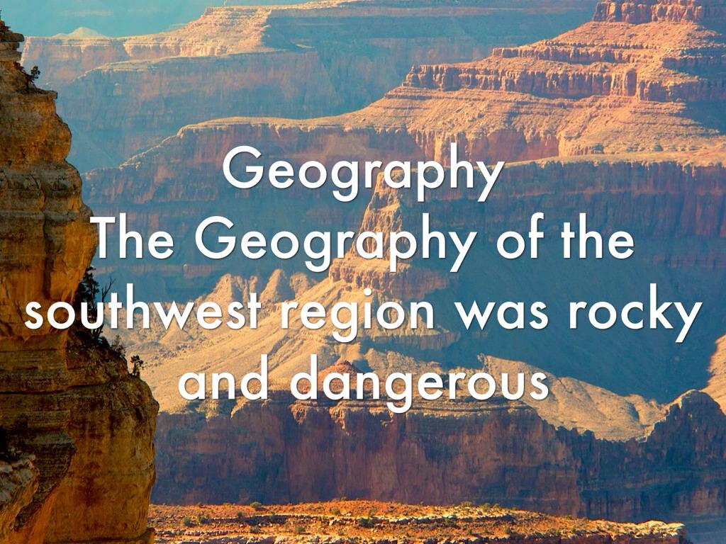 3 4 Southwest Region By Josiah Jasso