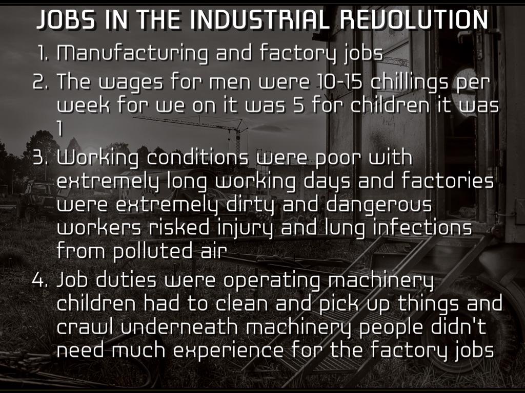 Jobs In The Industrial Revolution By Dakotalint132