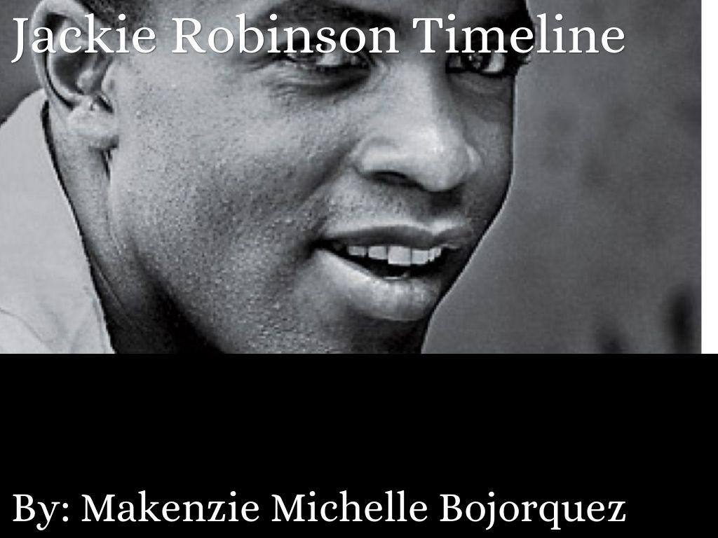Jackie Robinson By Makenzie Bojorquez