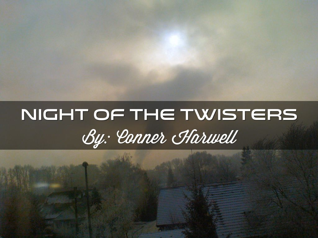 Night Of The Twisters By Ch
