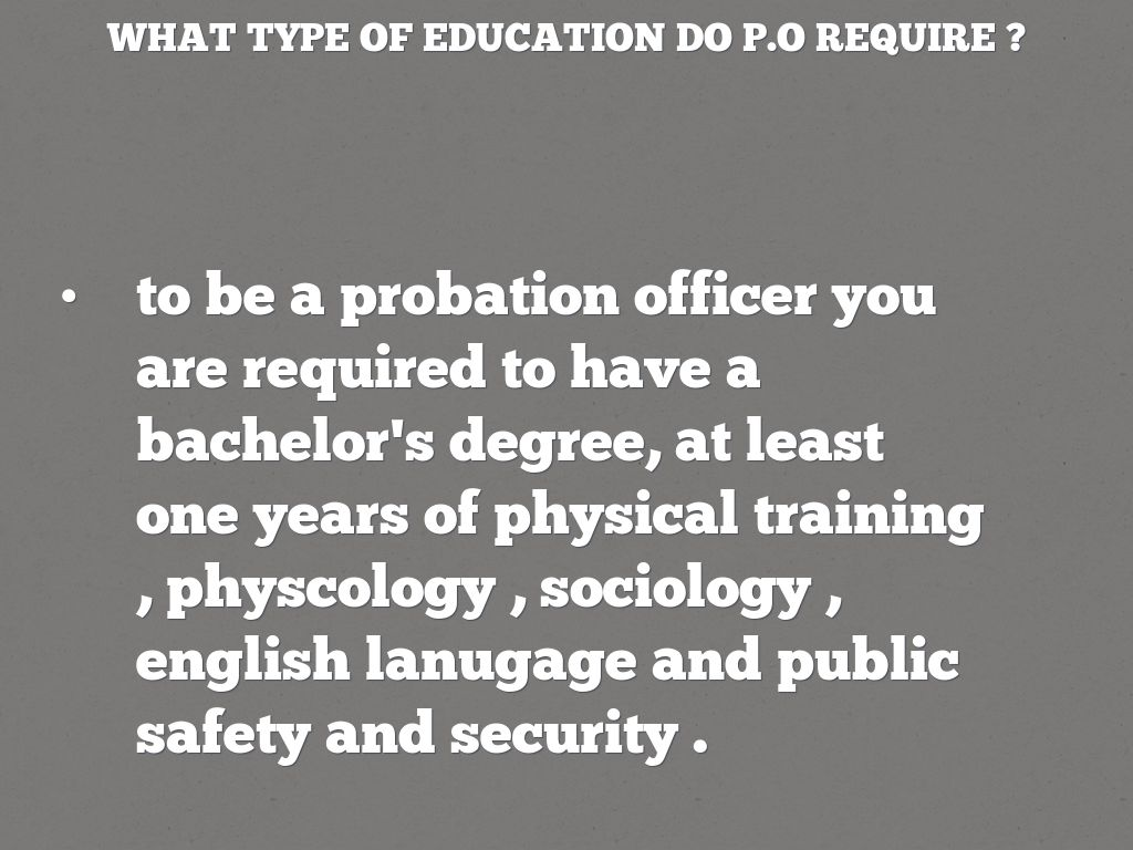 Free Resume » Probation Officer Education Requirements
