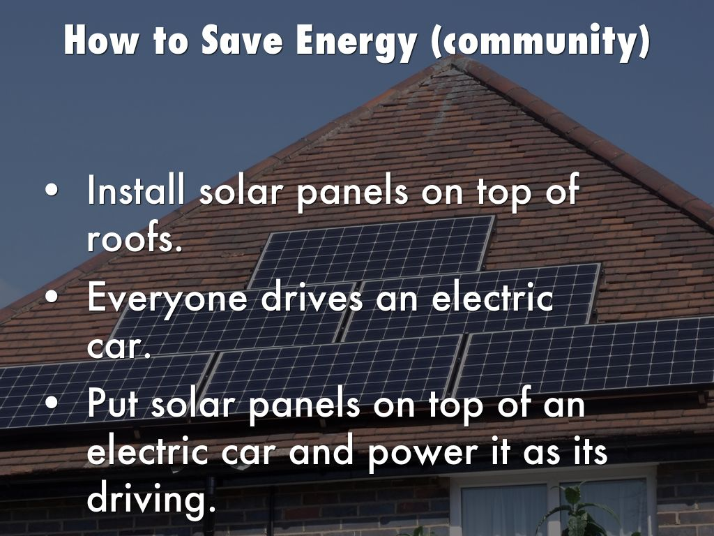 How To Save Energy By Michaelroberts