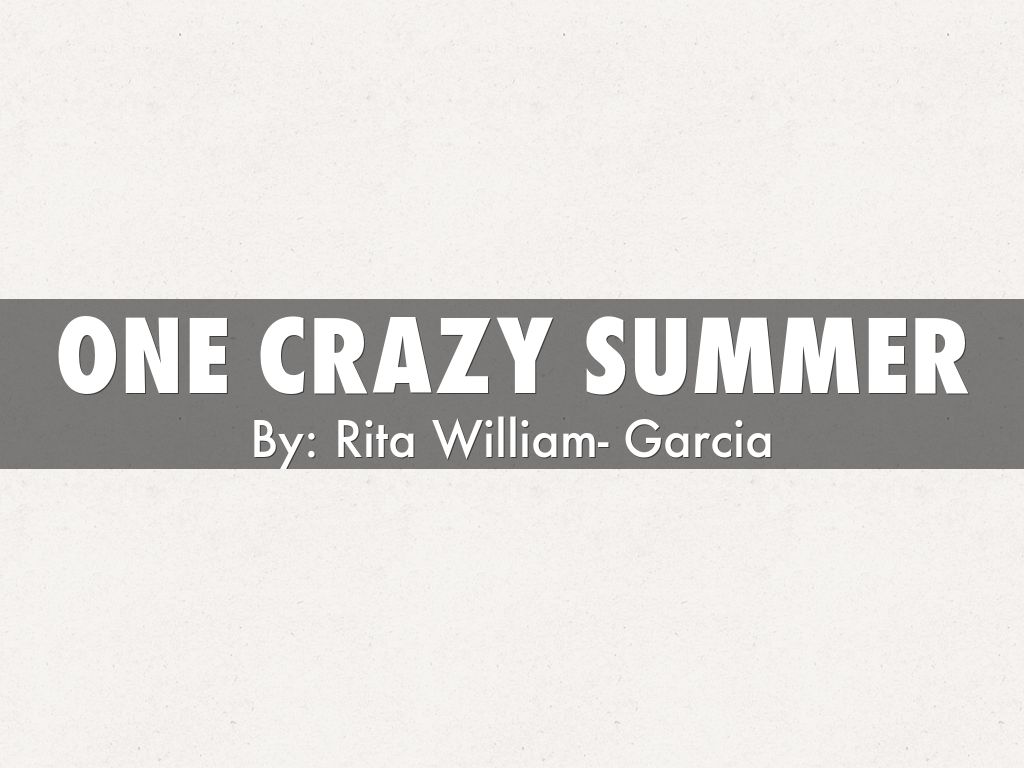 One Crazy Summer By