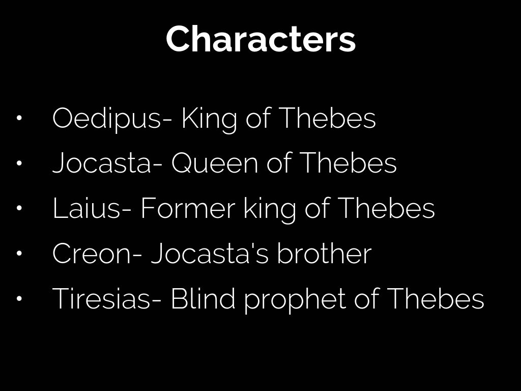 Oedipus The King Characters The The Main Character