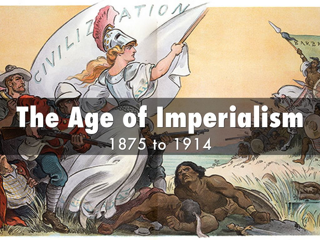 The Age Of Imperialism By Lacey Henry