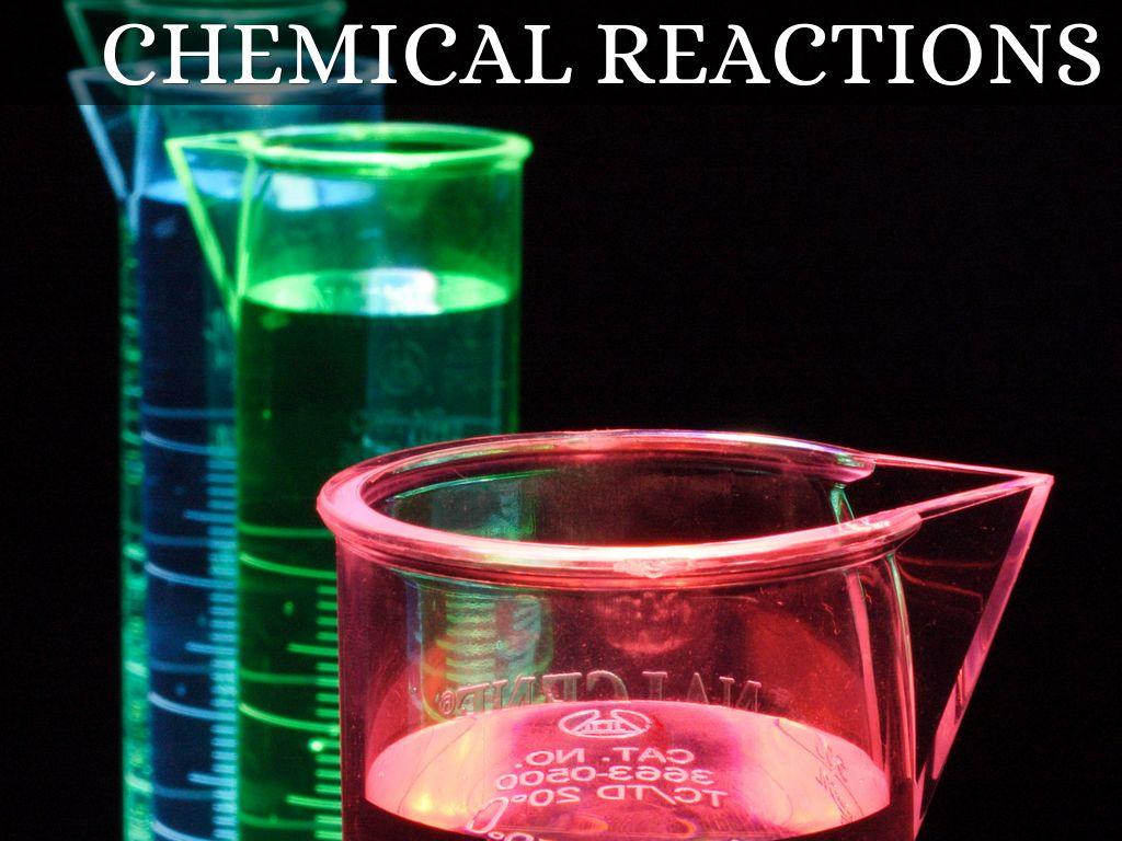 Chemical Reactions By Mvasquezguzman