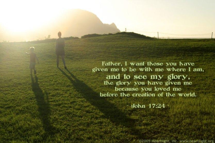 Hasil gambar untuk John 17:24