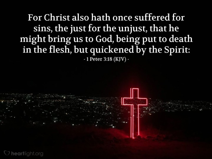 Today's Verse – 1 Peter 3:18 (KJV)